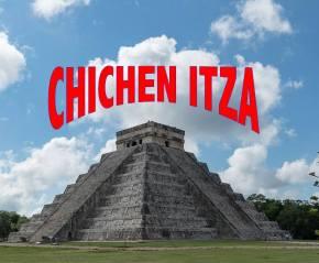 CHCHEN ITZA